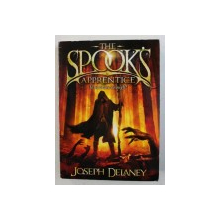 THE SPOOK ' S APPRENTICE by JOSEPH DELANEY , illustrated by DAVID WYATT , 2009