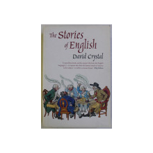 THE STORIES OF ENGLISH by DAVID CRYSTAL , 2004