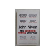 THE SUNSHINE CRUISE COMPANY by JOHN NIVEN , 2015