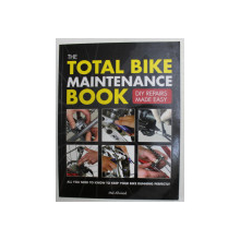 THE TOTAL BIKE MAINTENANCE BOOK by MEL ALLWOOD , 2012