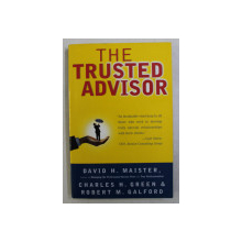 THE TRUSTED ADVISOR de DAVID H . MAISTER de DAVID H . MAISTER ..ROBERT M . GALFORD , 2000