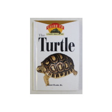 THE TURTLE - AN QWNER 'S GUIDE TO A HEALTHY PET by LENNY FLANK JR. , 1996