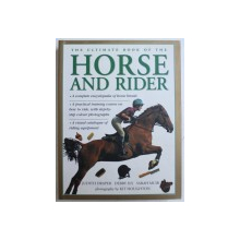 THE ULTIMATE BOOK OF THE HORSE AND RIDER by JUDITH DRAPER ....SARAH MUIR , 2009