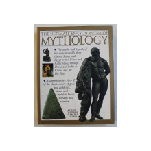 THE ULTIMATE ENCYCLOPEDIA OF MYTHOLOGY by ARTHUR COTTERELL and RACHEL STORM , 2009