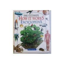 THE ULTIMATE HOW IT WORKS ENCYCLOPEDIA , 2002