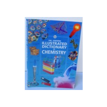 THE USBORNE ILLUSTRATED DICTIONARY OF CHEMISTRY , 2000
