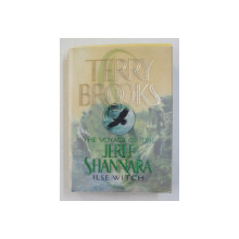 THE VOYAGE OF THE JERLE SHANNARA , BOOK ONE ILSE WITCH BY TERRY BROOKS , 2000