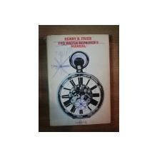 THE WATCH REPAIRER'S MANUAL de HENRY B. FRIED