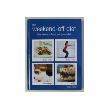 THE WEEKEND - OFF DIET by HELEN FOSTER , 2007