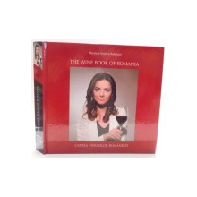 THE WINE BOOK OF ROMANIA de MARINELA VASILICA ARDELEAN , 2017