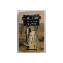 THE  WOMAN IN WHITE by WILKIE COLLINS , 1993