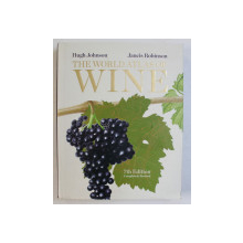 THE WORLD ATLAS OF WINE by HUGH JOHNSON and JANCIS ROBINSON , 2013