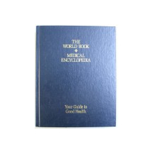 THE WORLD BOOK MEDICAL ENCYCLOPEDIA   - YOUR GUIDE TO GOOD HEALTH , 1995