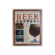 THE WORLD ENCYCLOPEDIA OF BEER by BRIAN GLOVER , 1997