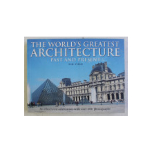 THE WORLD GREATEST ARCHITECTURE PAST AND PRESENT by D. M. FIELD , 2010