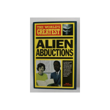 THE WORLD 'S GREATEST ALIEN ABDUCTIONS by NIGHEL CAWTHORNE , 1999