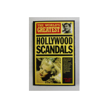 THE WORLD 'S GREATEST HOLLYWOOD SCANDALS by JOHN MARRIOTT and ROBIN CROSS , 1997