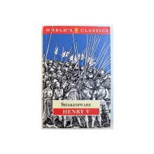 THE WORLD'S CLASSICS: HENRY V de SHAKESPEARE, 1994