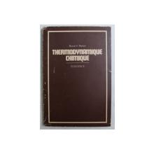 THERMODINAMIQUE CHIMIQUE par BRUCE H. MAHAN , 1969