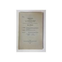 THESES PRESENTEES A LA FACULTE DES SCIENCES DE L ' UNIVERSITE DE PARIS par MILE C. MORUZI , 1932 , DEDICATIE *