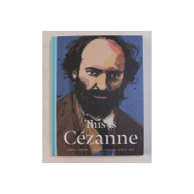 THIS IS CEZANNE by JORELLA ANDREWS , 2015