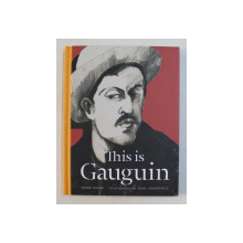 THIS IS GAUGUIN by GEORGE RODDAM , 2014