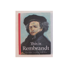 THIS IS REMBRANDT by JORELLA ANDREWS , 2016