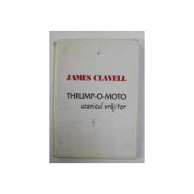 THRUMP - O MOTO , UCENICUL VRAJITOR de JAMES CLAVELL , 1986