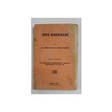 TIPIC BISERICESC ED. a II - a INDREPTATA de VICTOR BOJOR , STEFAN ROSIANU , 1931