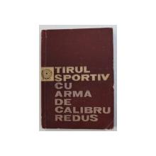 TIRUL SPORTIV CU ARMA DE CALIBRU REDUS , 1963
