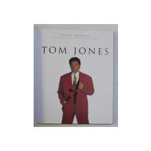 TOM JONES by CHRIS ROBERTS , 1999