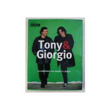 TONY & GIORGIO - ACCOMPANIES THE MAJOR TV SERIES , photographs by JASON LOWE , 2003