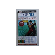 TOP 10  - BUENOS AIRES by DECLAN MCGARVEY and JONATHAN SCHULTZ , 2009