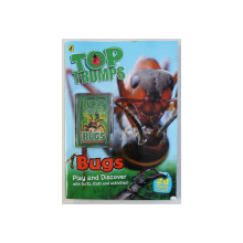 TOP TRUMPS - BUGS , PLAY AND DISCOVER WITH FACTS , STATS AND ACTIVITIES , 2014
