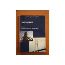 TOPOGRAFIE , NOTE DE CURS , SPECIALIZAREA CONSTRUCTII CIVILE , INDUSTRIALE SI AGRICOLE de DR. ING. MARCEL BRISAN