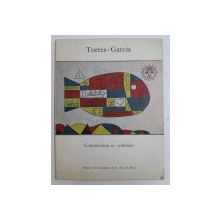 TORRES GARCIA - CONSTRUCTION ET SYMBOLES , 1975