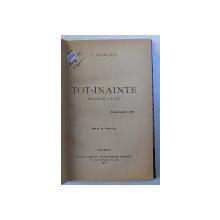 TOT - INAINTE , DRAMA IN 4 ACTE de G. DIAMANDI , 1910