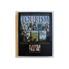 TOURISM  -  PRINCIPLES , PRACTICES , PHILOSOPHIES by McINTOSH , GOELDNER , RITCHIE , 1995