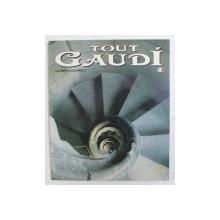 TOUT GAUDI , 145 PHOTOGRAPHIES , 2002