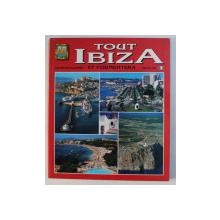 TOUT IBIZA ET FORMENTERA , 142 PHOTOGRAPHIES