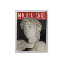 TOUTES LES OUEUVRES DE MICHEL - ANGE par LUCIANO BERTI , 1969