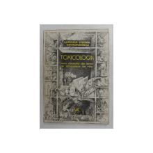 TOXICOLOGIA SAU DINCOLO DE BINE SI DINCOLOM DE RAU de MIRCEA HORIA SIMIONESCU , 1983