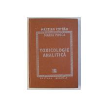 TOXICOLOGIE ANALITICA de MARTIAN COTRAU si MARIA PROCA , 1988