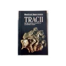 TRACII INTRE ARCUL CARPATIC SI MAREA EGEE-MANFRED OPPERMANN  1988, ATENTIE CONTINE SUBLINIERI CU PIXUL