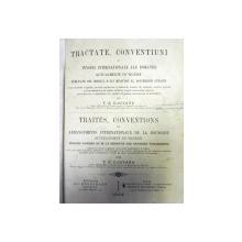 TRACTATE SI CONVENTIUNI SI INVOIRI INTERNATIONALE ALE ROMANIEI-T.G. DJUVARA 1888