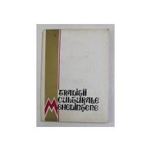 TRADITII CULTURALE MEHEDINTENE , 1971 , PREZINTA HALOURI DE APA *