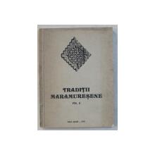 TRADITII MARAMURESENE , VOLUMUL II , 1979