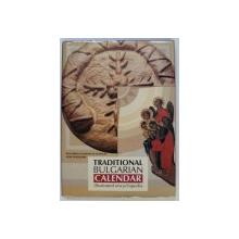 TRADITIONAL BULGARIAN CALENDAR - ILLUSTRATED ENCYCLOPEDIA by MARGARITA VASILEVA , 2003