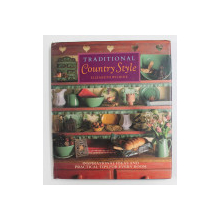TRADITIONAL CONUTRY STYLE by ELIZABETH WILHIDE - INSPIRATIONAL IDEAS AND PRACTICAL TIPS FOR EVERY ROOM , 1991