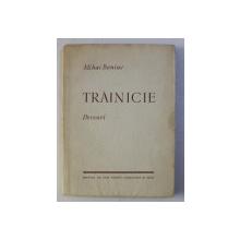 TRAINICIE - versuri de MIHAI BENIUC , 1955